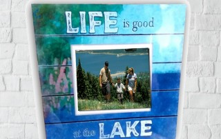 Life is Good Custom Wood and Picture background